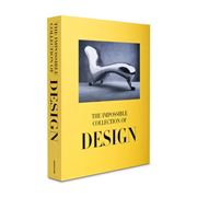 Assouline - The Impossible Collection Of Design