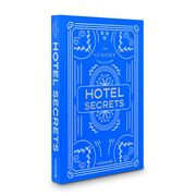 Assouline - The Luxury Collection Hotel Secrets