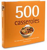 Book - 500 Casseroles