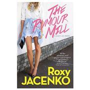 Book - Roxy Jacenko The Rumour Mill