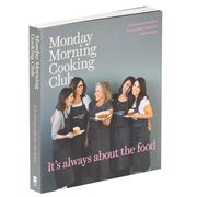 Book - Monday Morn. Cooking Club  It's Always About The Food