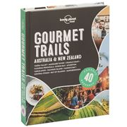 Lonely Planet - Gourmet Trails Australia & New Zealand