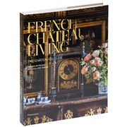Book - French Chateau Living