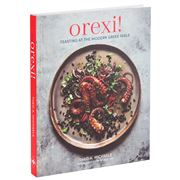 Book - Orexi Feasting At The Modern Greek Table