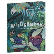 Book - Wilderness: Earth's Amazing Habitats