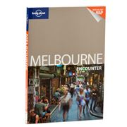 Lonely Planet - Encounter Melbourne