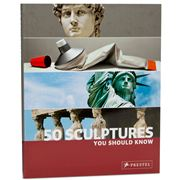 Book - 50 Sculptures You Should Know