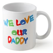 Gobsmacked - We Love Our Daddy Mug
