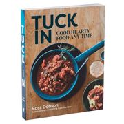 Book - Tuck In: Good Hearty Food Any Time