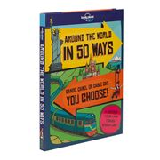 Lonely Planet - Around The World In 50 Ways