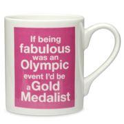 McLaggan Smith - Olympic Mug Being Fabulous