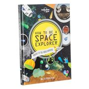 Lonely Planet - How to be a Space Explorer