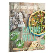 Book - Australian Women's Weekly Eating Well