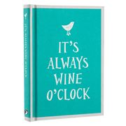 Book - It's Always Wine O'Clock