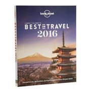 Lonely Planet - Lonely Planet's Best In Travel 2016