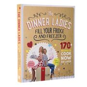 Book - Dinner Ladies: 170+ Recipes to Cook Now, Eat Later