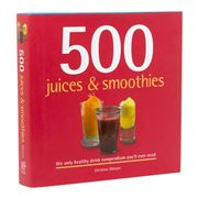 Book - 500 Juices & Smoothies