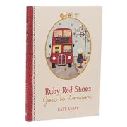Book - Ruby Red Shoes Goes To London