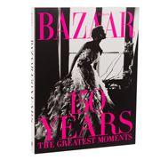 Book - Harper's Bazaar: 150 Years The Greatest Moments