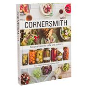 Book - Cornersmith: Recipes From The Cafe & Picklery