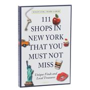 Book - 111 Shops in New York That You Must Not Miss