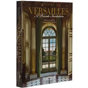 Book - Versailles: A Private Invitation