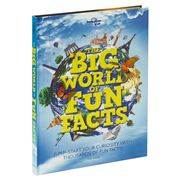Lonely Planet - The Big World of Fun Facts
