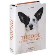 Book - The Dog In Photography 1839-Today