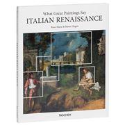 Book - What Great Paintings Say. Italian Renais
