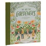 Book - We Are The Gardeners