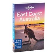 Lonely Planet - East Coast Australia 7th Edition
