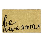Doormat Designs - Be Awesome Doormat