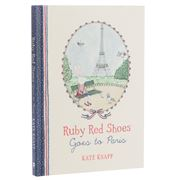 Book - Ruby Red Shoes Goes To Paris