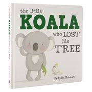 Book - The Little Koala Who Lost His Tree