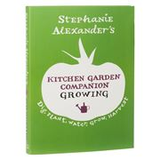 Book - Stephanie Alexander Kitchen Garden Companion Growing