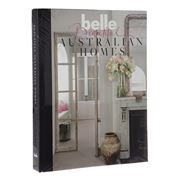 Book - Belle: Beautiful Australian Homes