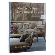 Book - Michael S Smith: The Curated House