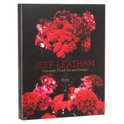 Book - Jeff Leatham: Visionary Floral Art and Design