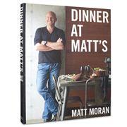 Book - Dinner At Matt's by Matt Moran