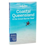 Lonely Planet - Coastal Queensland & Great Barrier Reef