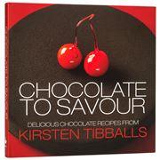Book - Chocolate to Savour Kirsten Tibballs