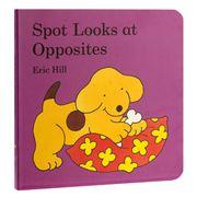 Book - Spot Looks at Opposites