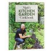 Book - Matt's Kitchen Garden Cookbook by Matt Moran