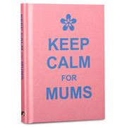 Book - Keep Calm For Mums