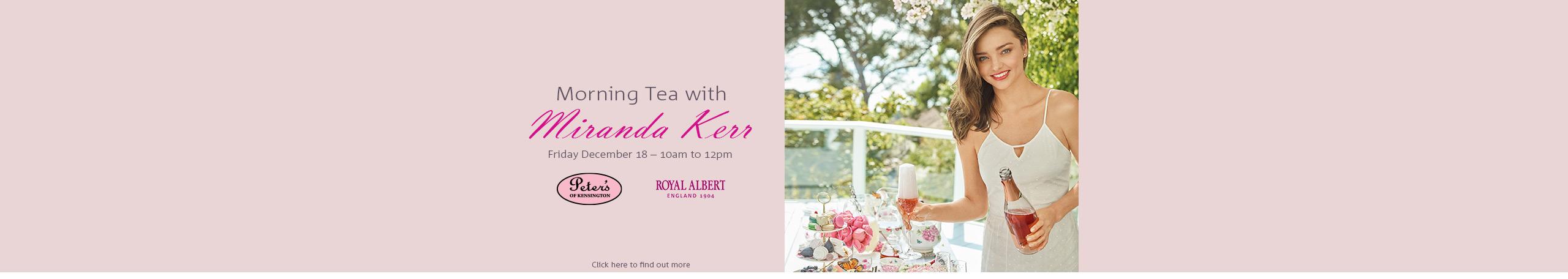 Morning Tea with Miranda Kerr